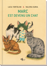 Marc est devenu un chat