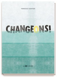CHANGEONS!